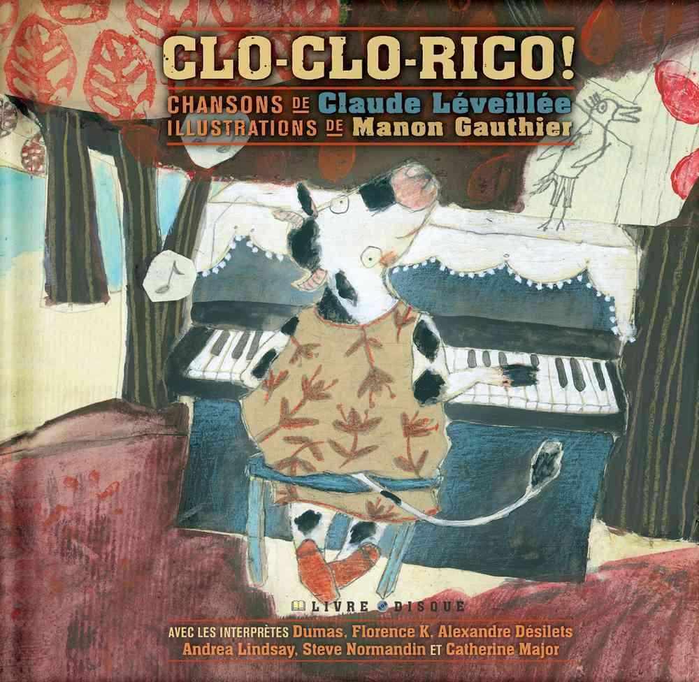 Clo-clo-rico! By Leveillee, Claude/ Gauthier, Manon (ILT)